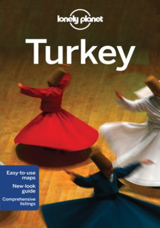 Turkey (Turcja). Przewodnik Lonely Planet - James Bainbridge, Will Gourlay, Tom Spurling, Steve Fallon, Jessica Lee, Virginia Maxwell